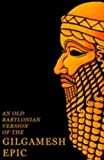 Image of An Old Babylonian Version of the Gilgamesh Epic