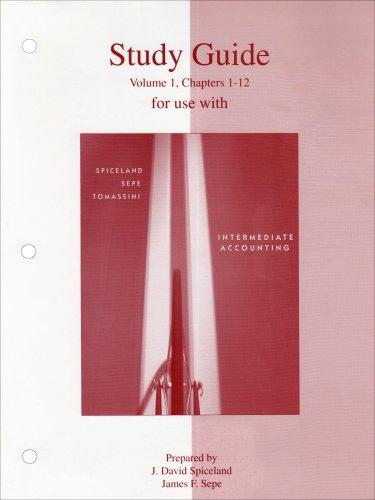 Study Guide Volume 1 to accompany Intermediate Accounting