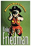 Kinky Friedman Meanwhile Back at the Ranch