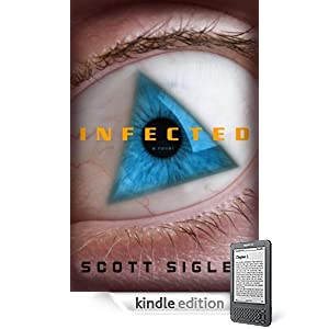 INFECTED for the Kindle and Kindle eReaders just 99 cents for the   eBook