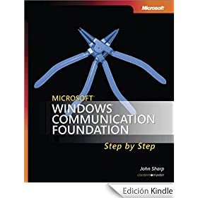 Microsoft� Windows� Communication Foundation Step by Step (Step By Step Developer Series)
