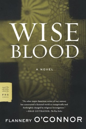 Wise Blood: A Novel