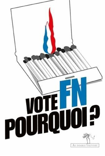 Vote FN : pourquoi ?