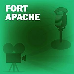 Fort Apache (Dramatized) Radio/TV Program