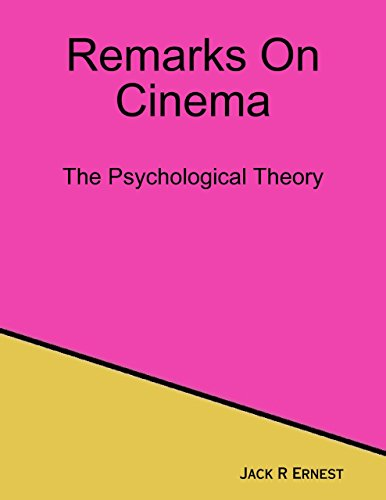 Remarks On Cinema: The Psychological Theory PDF