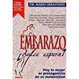 img - for Embarazo - Dulce Espera? (Spanish Edition) book / textbook / text book