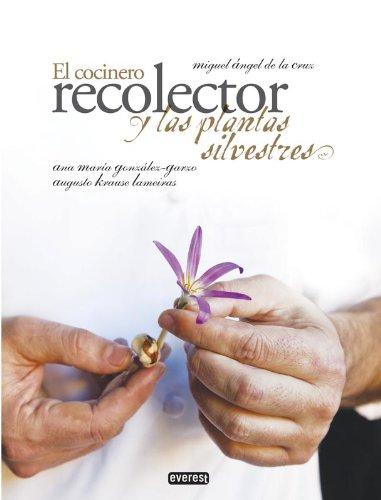 EL COCINERO RECOLECTOR Y LAS PLANTAS SILVESTRES