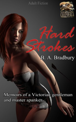 Hard Strokes (Memoirs of a Victorian Disciplinarian Book 3) PDF