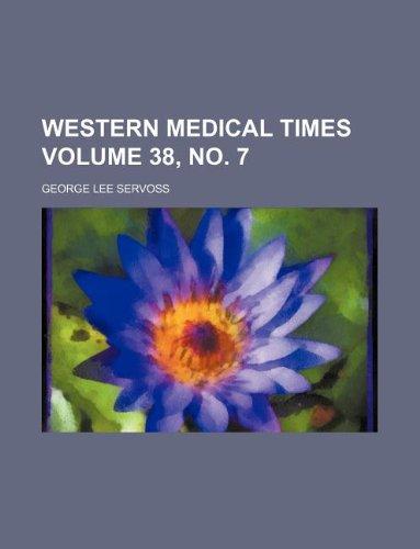 Western medical times Volume 38, no. 7