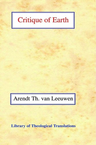 Critique of Earth (Library of Theological Translations)