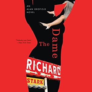 The Dame: An Alan Grofield Novel, Book 2 | [Richard Stark]