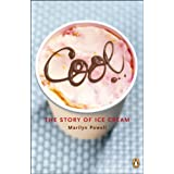 Cool: The Story of Ice Cream ~ Marilyn Powell