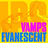 VAMPS「EVANESCENT」