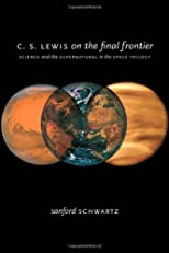 C.S. Lewis on the Final Frontier