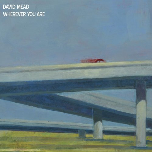 Original album cover of Wherever You Are by David Mead