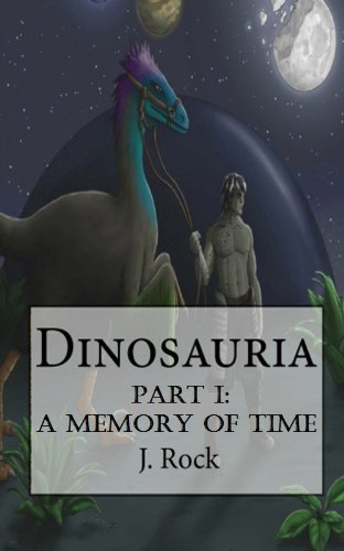 Dinosauria - Part I : A Memory of Time