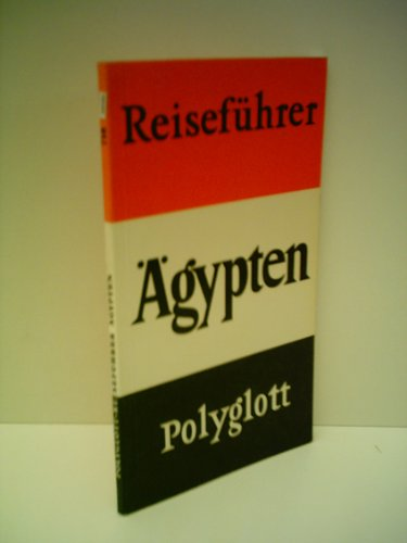 Verlagsredaktion: Polyglott Reiseführer - Ägypten