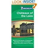 Michelin Green Guide: Chateaux of the Loire