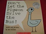 Don't Let The Pigeon Drive The Bus! by Mo Willems cover image