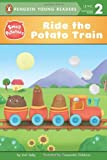 Josh Selig Ride the Potato Train (Small Potatoes)