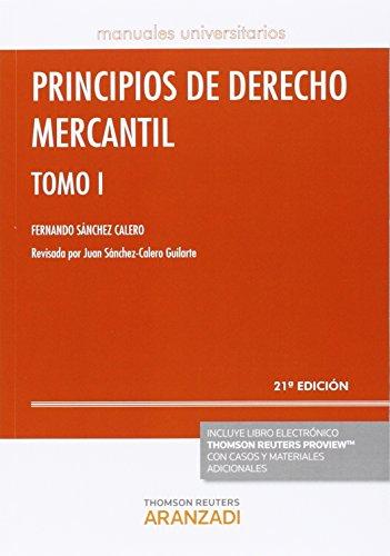 Principios de Derecho Mercantil (Tomo I) (21 ed. - 2016) (Manuales)