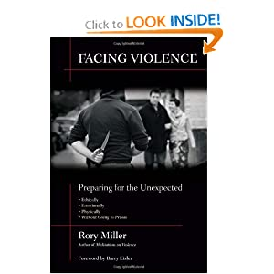 Facing Violence - by Rory Miller