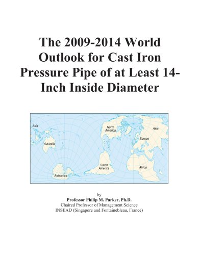 The 2009-2014 World Outlook For Cast Iron Pressure Pipe Of At Least 14-Inch Inside Diameter front-357492