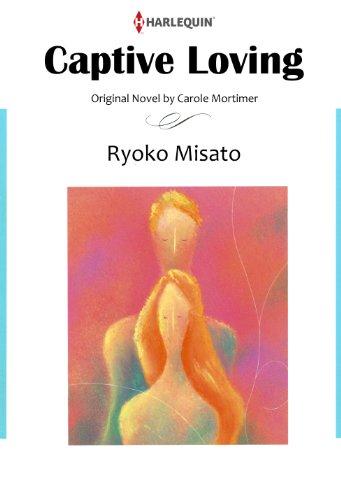 Ryohko Misato  Carole Mortimer - CAPTIVE LOVING