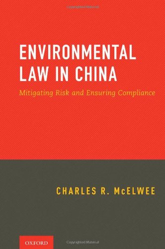 Environmental Law in China: Mitigating Risk and Ensuring Compliance