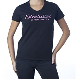 Estheticians Get Under Your Skin T-Shirt