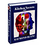 Raymond Blanc Kitchen Secrets by Blanc, Raymond ( AUTHOR ) Feb-21-2011 Hardback