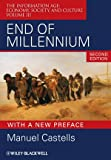 End of Millennium: The Information Age: Economy, Society, and Culture Volume III (1405196882) by Castells, Manuel
