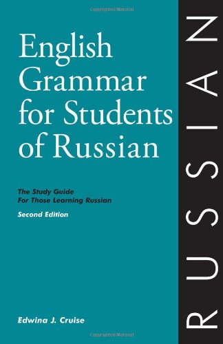 English Grammar for Students of Russian: The Study Guide...