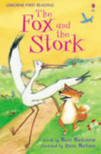 Fox and the Stork (Usborne First Reading)