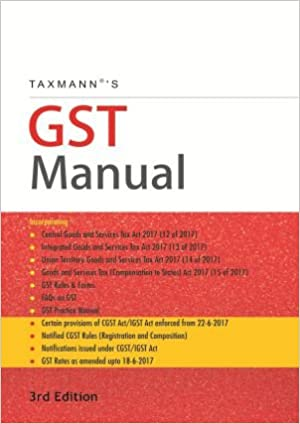 Taxmann GST Manual - 3rd Edition June 2017