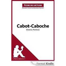 Cabot-Caboche de Daniel Pennac (Fiche de lecture): Comprendre la litt�rature avec lePetitLitt�raire.fr