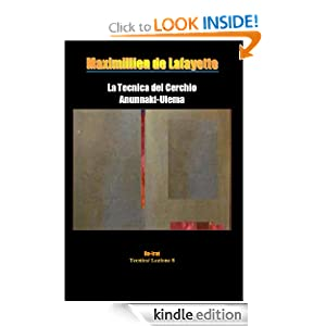 La Tecnica del Cerchio Anunnaki-Ulema. Da-Irat (Tecnica/ Lezione 8) (Italian Edition)