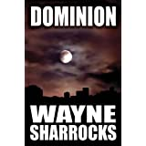 Dominionby Wayne Sharrocks