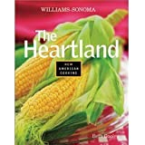 The Heartland (Williams-Sonoma New American Cooking)