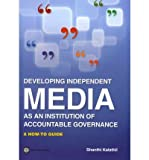 img - for [(A Toolkit for Independent Media Development )] [Author: Shanthi Kalathil] [Jul-2011] book / textbook / text book