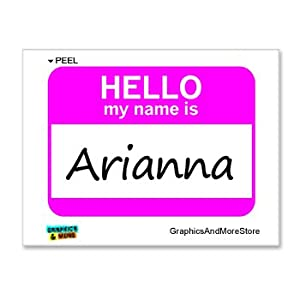 Amazon.com: Hello My Name Is Arianna - Window Bumper Laptop Sticker