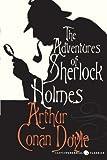The Adventures of Sherlock Holmes (Harper Perennial Classic Stories) (0062085743) by Doyle, Arthur Conan