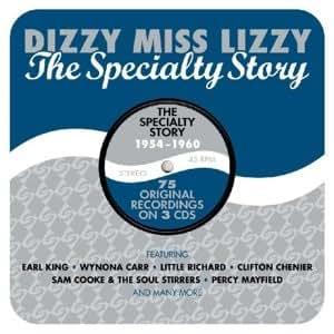 Dizzy Miss Lizzy: The Specialty Story - 1954-1960
