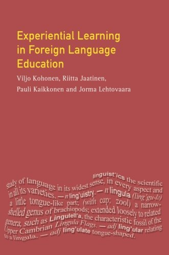 Experiential Learning in Foreign Language Education (Applied Linguistics and Language Study)
