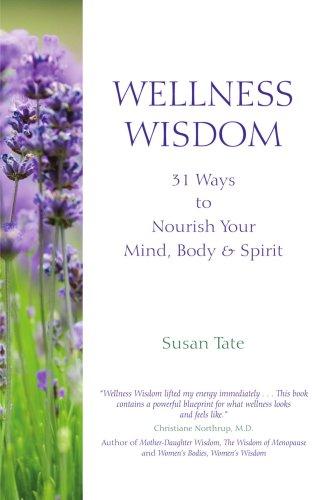 Sabiduría de bienestar: 31 maneras nutren la mente, el cuerpo - 0-espíritu