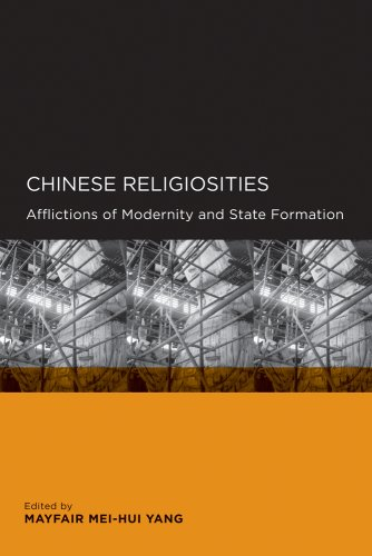 Chinese Religiosities: Afflictions of Modernity and State...