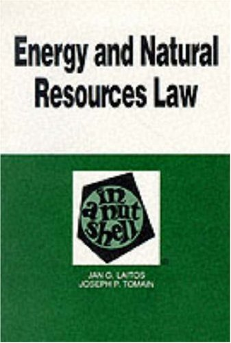 Energy and Natural Resources Law in a Nutshell (Nutshell Series)