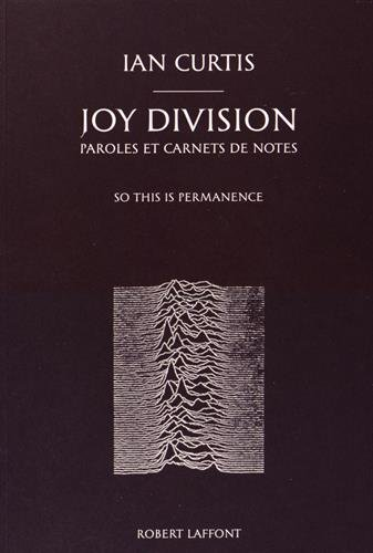 Joy Division, paroles et carnets de notes