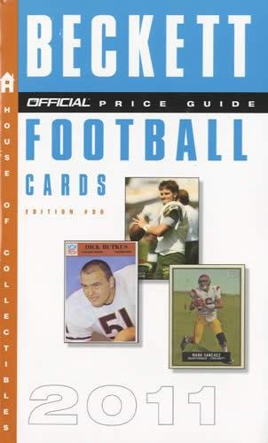 The Beckett Official Price Guide to Football Cards 2011, Edition #30 (Official Price Guide to Football Cards (Beckett))