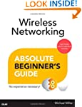 Wireless Networking Absolute Beginner...